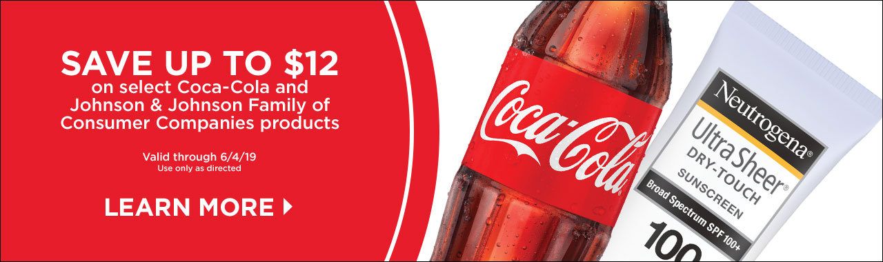 Save Up to $12 on select Coca-Cola and Johnson & Johnson Family of Consumer Companies products