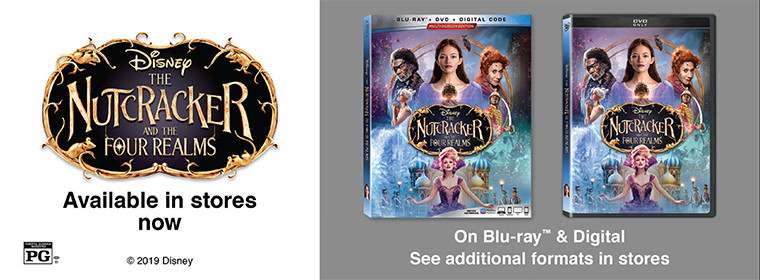 Available Now: Disney's The Nutcracker and the Four Realms