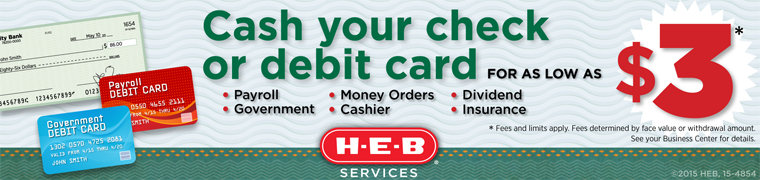 Cash Your Check Or Debit Card At H-E-B