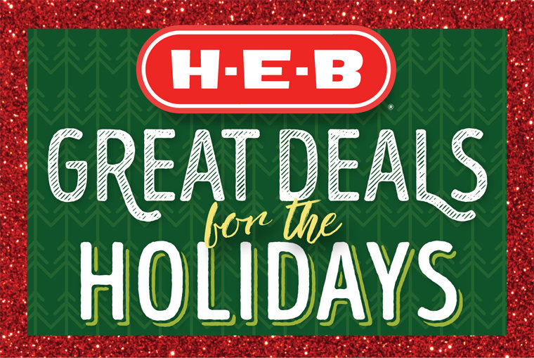 Great Deals for the Holidays ‑ HEB