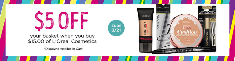 $5.00 off your basket when you buy $15.00 of L'Oreal Cosmetics!