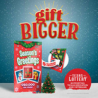 Gift Bigger with Texas Lottery Season's Greetings