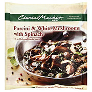Central Market Porcini & White Mushrooms with Spinach in an Herb and Garlic Sauce