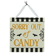 Holiday Market Sorry Out Of Candy Sign