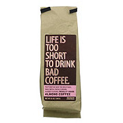 Life Is Too Short To Drink Bad Coffee Almond Ground Coffee