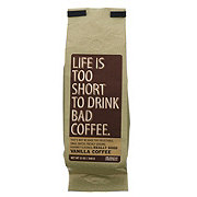 Life Is Too Short To Drink Bad Coffee Vanilla Ground Coffee